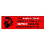 Bouvier World Domination! Bumper Bumper Sticker