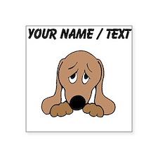 Custom Sad Dog Sticker