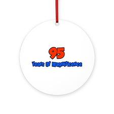 Funny Birthday saying Ornament (Round)