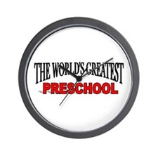 """The World's Greatest Preschool"" Wall Clock"