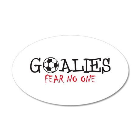 GOALIES FEAR NO ONE Wall Decal