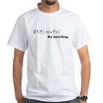 Ultimate: My Anti-Drug White T-Shirt