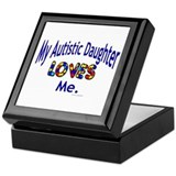 My Autistic Daughter Loves Me Keepsake Box
