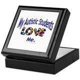 My Autistic Students Love Me Keepsake Box