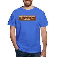Old Principals 2 T-Shirt