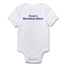 Irene birthday shirt Infant Bodysuit