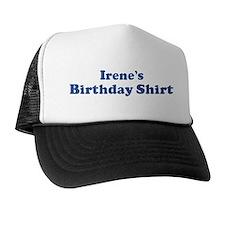 Irene birthday shirt Trucker Hat