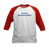 Hailey birthday shirt Tee