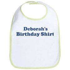 Deborah birthday shirt Bib