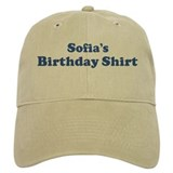 Sofia birthday shirt Cap