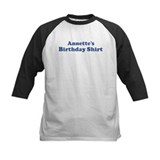 Annette birthday shirt Tee