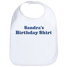 Sandra birthday shirt Bib