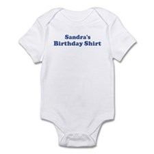 Sandra birthday shirt Infant Bodysuit