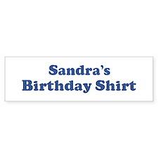 Sandra birthday shirt Bumper Bumper Sticker