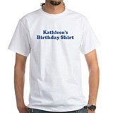 Kathleen birthday shirt Shirt