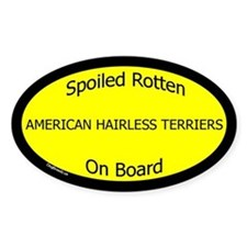 Spoiled American Hairless Terriers Oval Decal