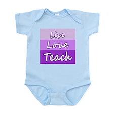 Live Love Teach Body Suit