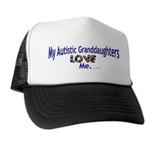 My Autistic Granddaughters Love Me Trucker Hat