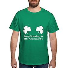 Stop Staring At My Shamrocks (White) T-Shirt