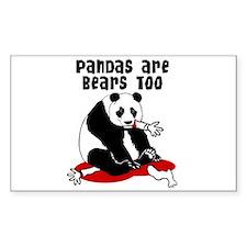 Pandas are Bears Too Rectangle Decal
