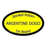 Spoiled Argentine Dogo On Board Oval Decal