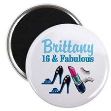 16 AND FABULOUS Magnet