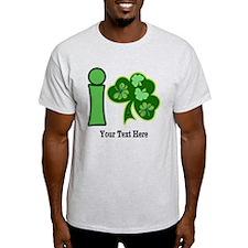 I Shamrock Custom T-Shirt