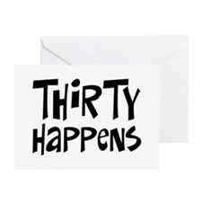 30th birthday happens Greeting Cards (Pk of 10)