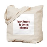 happiness is being Kianna Tote Bag