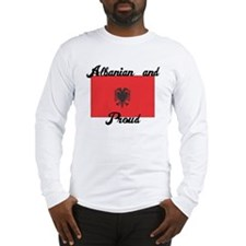 Albanian and Proud Long Sleeve T-Shirt
