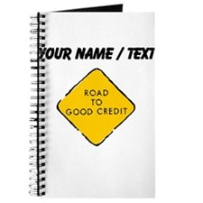 Road To Good Credit Sign (Custom) Journal