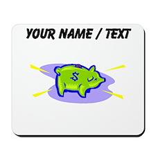 Piggy Bank (Custom) Mousepad