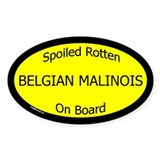 Spoiled Belgian Malinois On Board Oval Decal