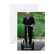 Dick Cheney Segway Birthday C Greeting Card