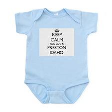 Keep calm you live in Preston Idaho Body Suit