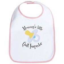 """Mommy's little Quilt Inspect Bib"