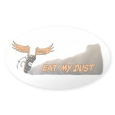 Eat My Dust Oval Decal