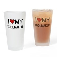 I love my Toolmaker Drinking Glass
