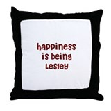 happiness is being Lesley Throw Pillow