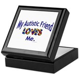 My Autistic Friend Loves Me Keepsake Box