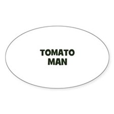 tomato man Oval Decal