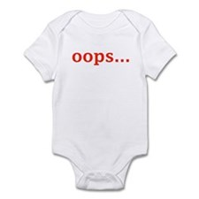 OOPS... Infant Bodysuit