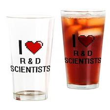 I love R & D Scientists Drinking Glass