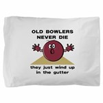 Old Bowlers Never Die Pillow Sham