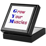 GYM means GROW YOUR MUSCLES! Keepsake Box