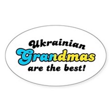 Ukrainian Grandmas are the Be Oval Decal