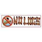 NO LOGS Bumper Sticker