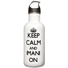 Keep Calm and Imani ON Water Bottle