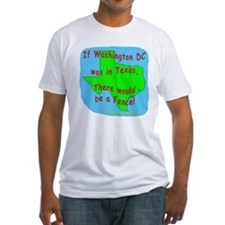 If Washington DC was in Texas - Shirt