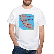 If Washington DC was in California - Shirt